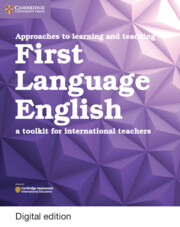 Approaches to Learning and Teaching First Language English Cambridge Elevate Edition