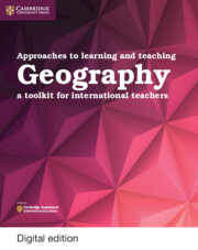 Approaches to Learning and Teaching Geography Cambridge Elevate Edition