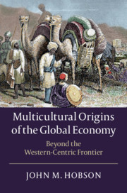 Multicultural Origins of the Global Economy'