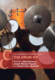 The Cambridge Companion to the Drum Kit