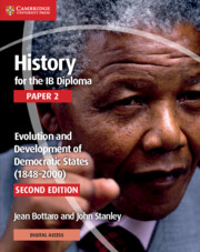 History for the IB Diploma Paper 2 Evolution and Development of Democratic States (1848–2000) with Cambridge Elevate Edition