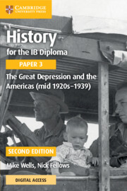 History for the IB Diploma Paper 3 The Great Depression and the Americas (mid 1920s–1939) with Cambridge Elevate Edition