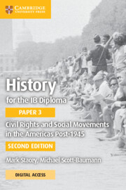 Civil Rights and Social Movements in the Americas Post-1945 with Cambridge Elevate edition
