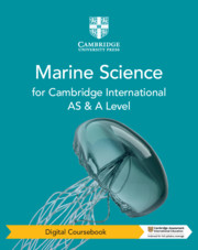 Cambridge International AS & A Level Marine Science Digital Coursebook (2 Years)