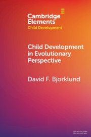 Child Development in Evolutionary Perspective