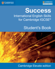 Success International English Skills for Cambridge IGCSE® Student's Book Cambridge Elevate Edition (2 Years)