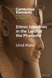 Ethnic Identities in the Land of the Pharaohs