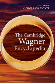 The Cambridge Wagner Encyclopedia
