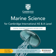 Cambridge International AS & A Level Marine Science Digital Teacher's Resource Access Card