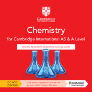 Cambridge International AS & A Level Chemistry Digital Teacher's Resource Access Card