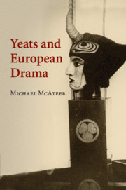 Yeats and European Drama