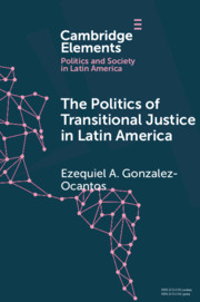The Politics of Transitional Justice in Latin America
