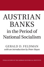 Austrian Banks in the Period of National Socialism