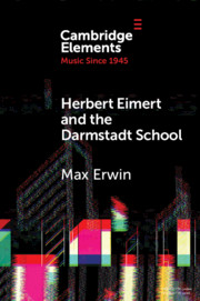 Herbert Eimert and the Darmstadt School
