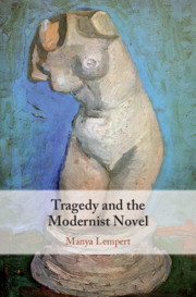 Tragedy and the Modernist Novel