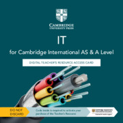 Cambridge International AS & A Level IT Digital Teacher's Resource Access Card
