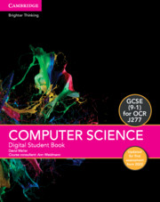 GCSE Computer Science for OCR Digital Student Book (1 Year Site Licence) Updated Edition