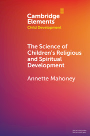 The Science of Children's Religious and Spiritual Development