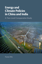Energy and Climate Policies in China and India