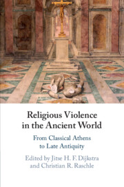 Religious Violence in the Ancient World