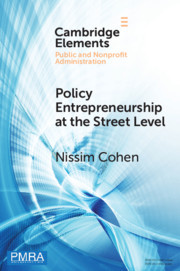 Policy Entrepreneurship at the Street Level