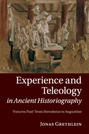 Experience and Teleology in Ancient Historiography