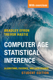 Computer Age Statistical Inference, Student Edition