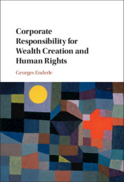 Corporate Responsibility for Wealth Creation and Human Rights