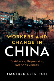 Workers and Change in China