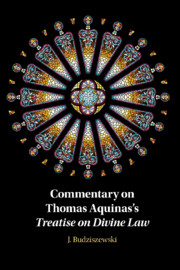 Commentary on Thomas Aquinas's Treatise on Divine Law