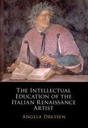 The Intellectual Education of the Italian Renaissance Artist