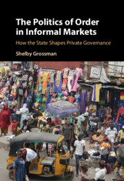 The Politics of Order in Informal Markets