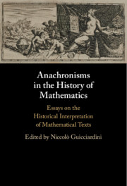 Anachronisms in the History of Mathematics