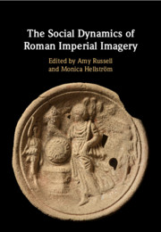 The Social Dynamics of Roman Imperial Imagery