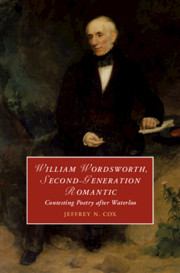 William Wordsworth, Second-Generation Romantic