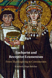 Eucharist and Receptive Ecumenism