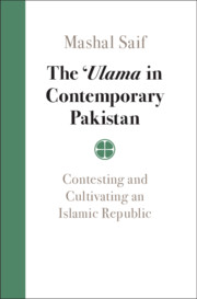 The <I>'Ulama</I> in Contemporary Pakistan