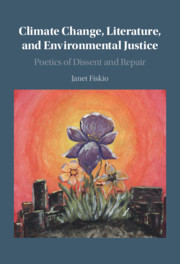 Climate Change, Literature, and Environmental Justice