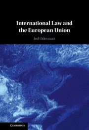 International Law and the European Union