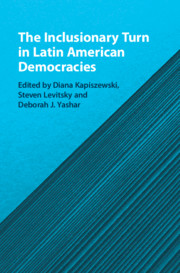 The Inclusionary Turn in Latin American Democracies