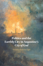 Politics and the Earthly City in Augustine's City of God