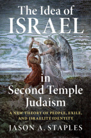 The Idea of 'Israel' in Second Temple Judaism
