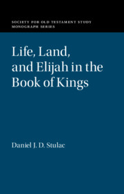 Life, Land, and Elijah in the Book of Kings