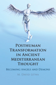 Posthuman Transformation in Ancient Mediterranean Thought