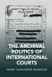 The Archival Politics of International Courts