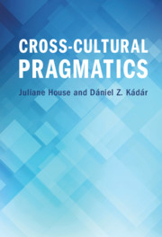 Cross-Cultural Pragmatics