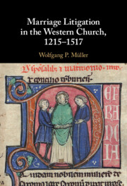 Marriage Litigation in the Western Church, 1215–1517