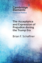 The Acceptance and Expression of Prejudice during the Trump Era