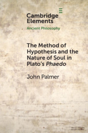 The Method of Hypothesis and the Nature of Soul in Plato's Phaedo