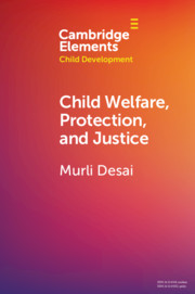 Child Welfare, Protection, and Justice